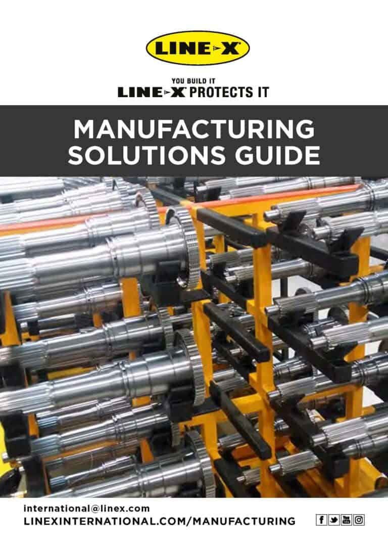 LINE-X Manufacturing Solutions Guide
