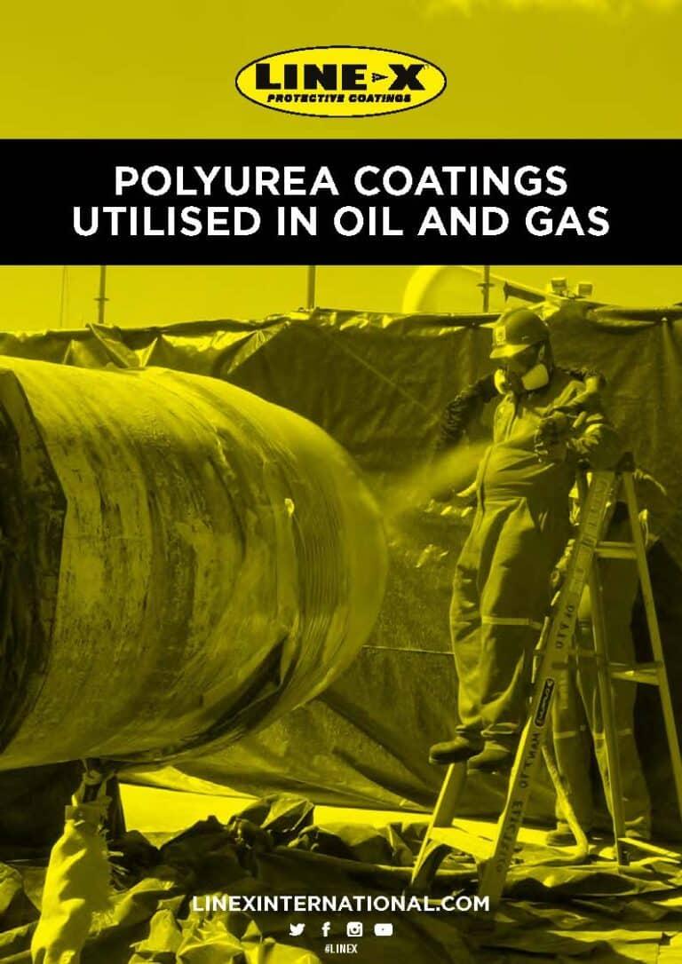 Polyurea Coatings Utilised in Oil and Gas